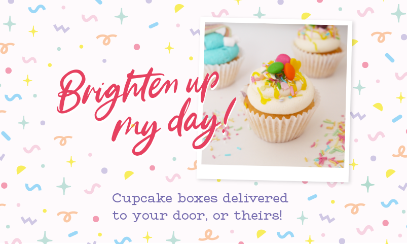 'Brighten up my day' with cupcakes banner